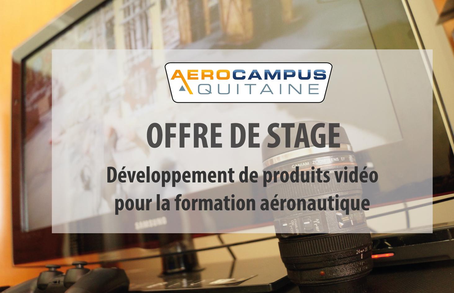 OFFRE DE STAGE – Développement De Produits Vidéo Pour La Formation Aéronautique
